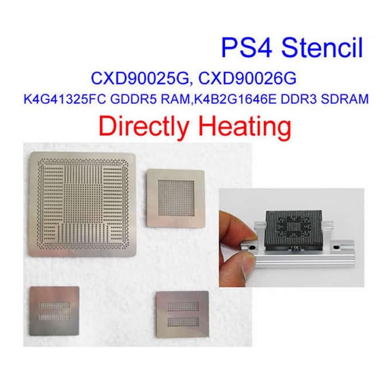 4pcs Direct Heat PS4 Stencil CXD90025G CXD90026G K4G41325FC GDDR5 RAM K4B2G1646E DDR3 SDRAM PS4 Stencils With Reballing Station