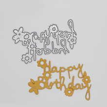 Happy birthday letters flower Metal Cutting Dies for DIY Scrapbooking Decorative Embossing Paper Cards 72*43 mm