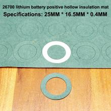 50pcs/lot 26700 Lithium Battery Positive Hollow Insulation Pads Mesial Bar 26650 Gaskets Accessories Diy Fittings