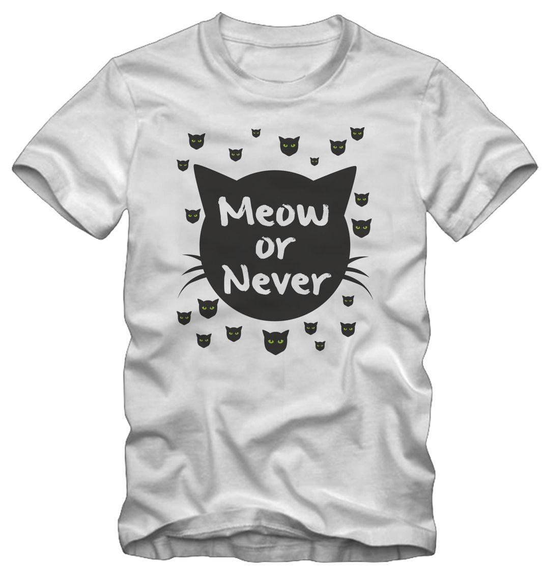 T-shirt /Maglietta Meow or Never Kraz Shop Customize Tee Shirts