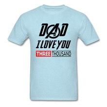 Dad I Love You 3000 Marvel Comic T Shirts Spider Man Tony Stark Super Hero Tshirt Summer Camisa Mens Crewneck 100% Cotton