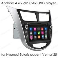 Touchscreen Auto Dvd-speler 2 din Android 4.4 auto radio 1024*600 Video GPS voor Hyundai Solaris accent Verna i25 Quad Core