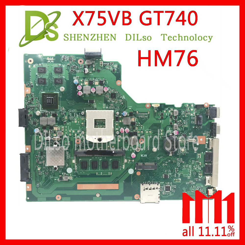 KEFU X75VB For ASUS X75VB X75VC X75V X75VD Laptop motherboard REV2.0 mainboard GT740M with Graphics card Test motherboard kefu x75vd laptop motherboard for asus x75vd x75vc x75vb x75a x75v x75 test original mainboard 4g ram gt610m