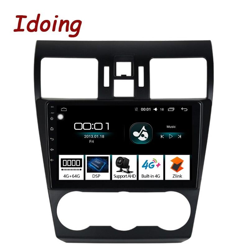 Idoing 9Car Android8.1 Radio Vedio GPS Multimedia Player For Subaru WRX 2013-2015 4G+64G Octa Core Navigation DSP no 2 din dvd