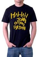 Fashion T Shirt Free Shipping Men S Short Sleeve Joke S On You Batman The Writing