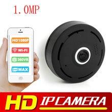 1.0MP HD 1080P VR Wifi Camera Fisheye 360 Degree Surveillance IP Camera MINI Wireless Security Camera WI-FI P2P APP V380 VIEW