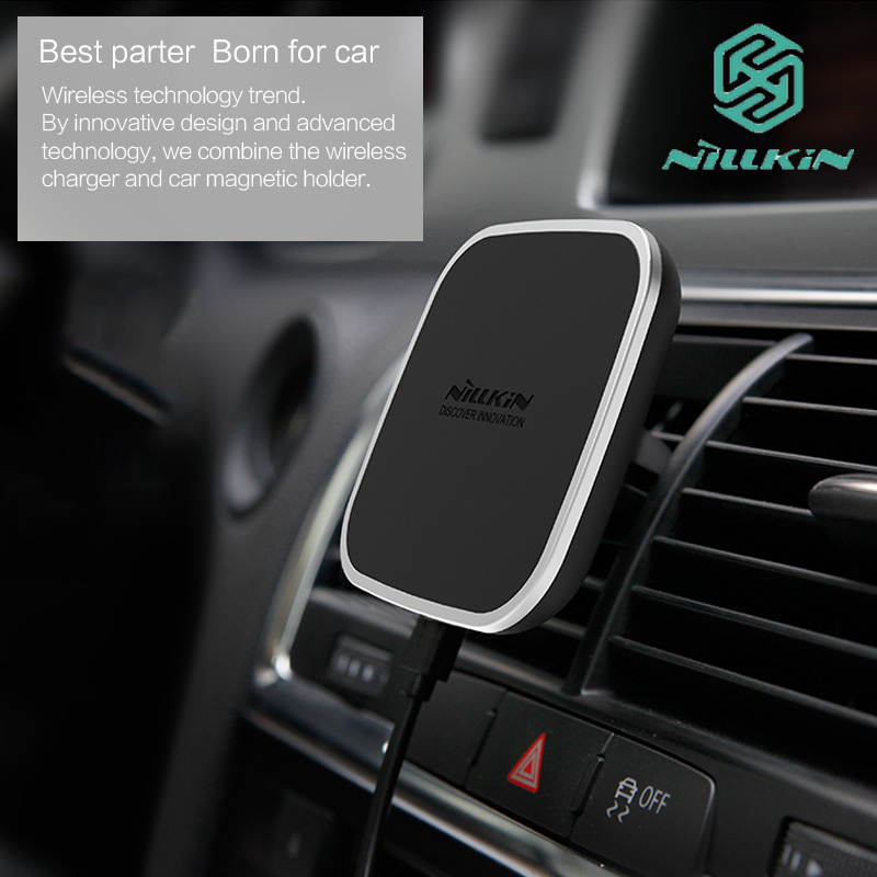 Nillkin Car Magnetic Qi Wireless Charging Holder Air Vent Mount Pad for Samsung S7 S8 Note 8 Charger for iPhone 6 6s 7 8 Plus X