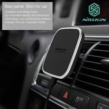 Автомобильный магнитный держатель Nillkin Qi для беспроводной зарядки с креплением на вентиляционное отверстие для Samsung S7 S8 Note 8 зарядное устройство для iPhone 6 6s 7 8 Plus X