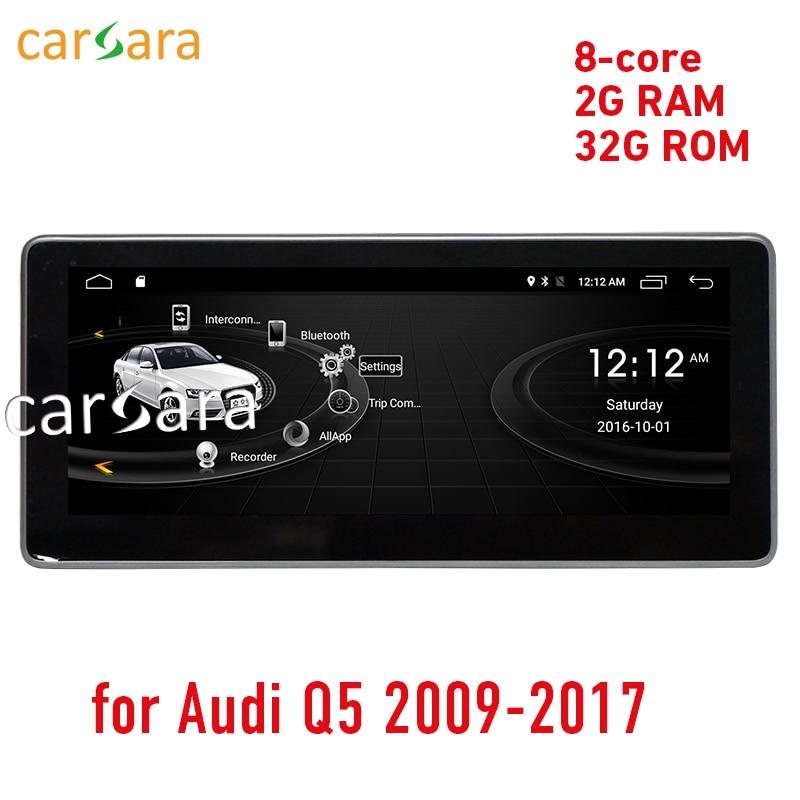 Carsara 2g RAM Android affichage pour Audi Q5 2009-2016 10.25 écran tactile GPS Navigation radio stéréo dash lecteur multimédia