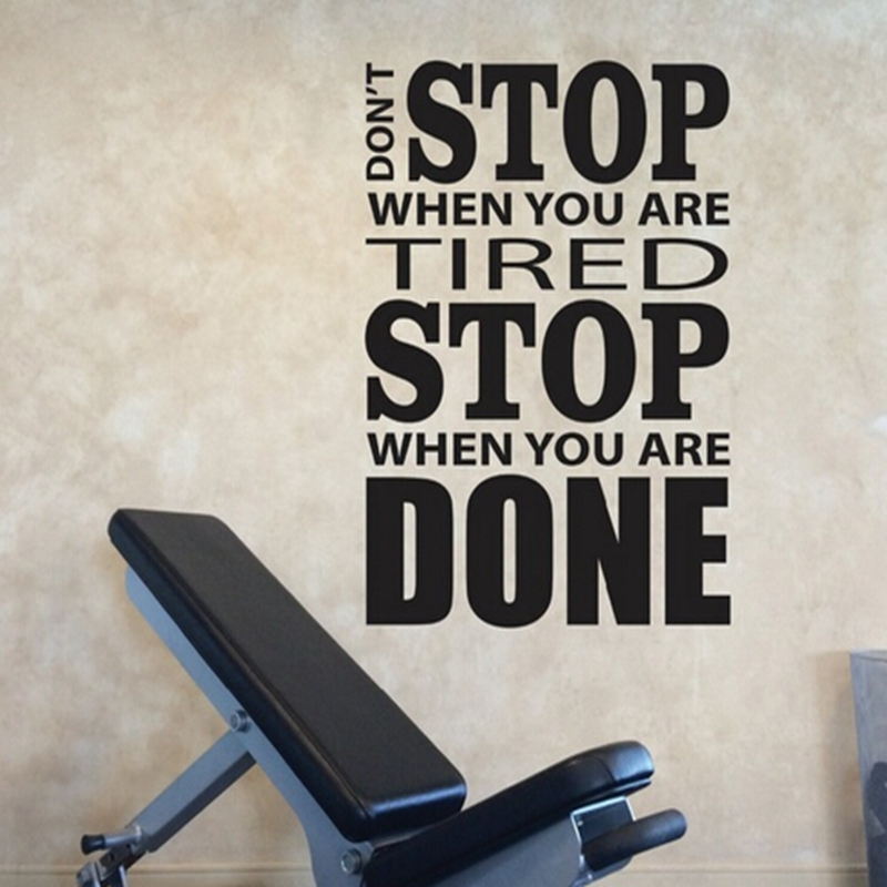 home gym design wall sticker quotes dont stop when you are tired stop