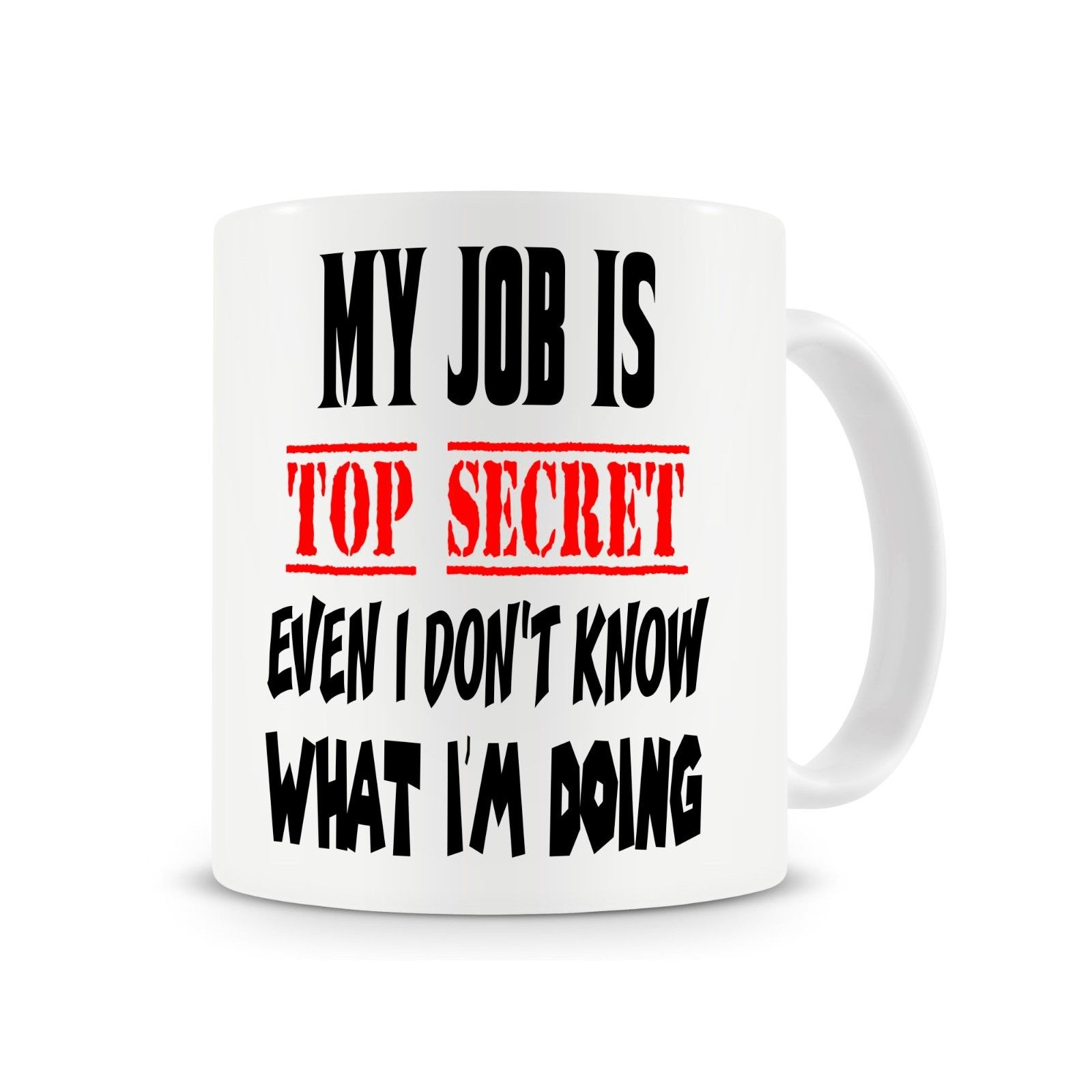 Funny Work Mugs My Job Is Top Secret Office Mug Funny Coffee Mugs Work Mug Cup With Stirring Spoon Gift For Him Work