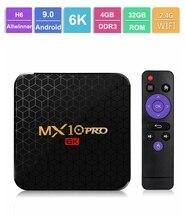6 K TV Box MX10 Pro Android 9.0 Allwinner H6 Quad Core 4 GB 32 GB 64 GB 2,4G WiFi USB3.0 Unterstützung 6 K * 4 K H.265 Smart Media Player