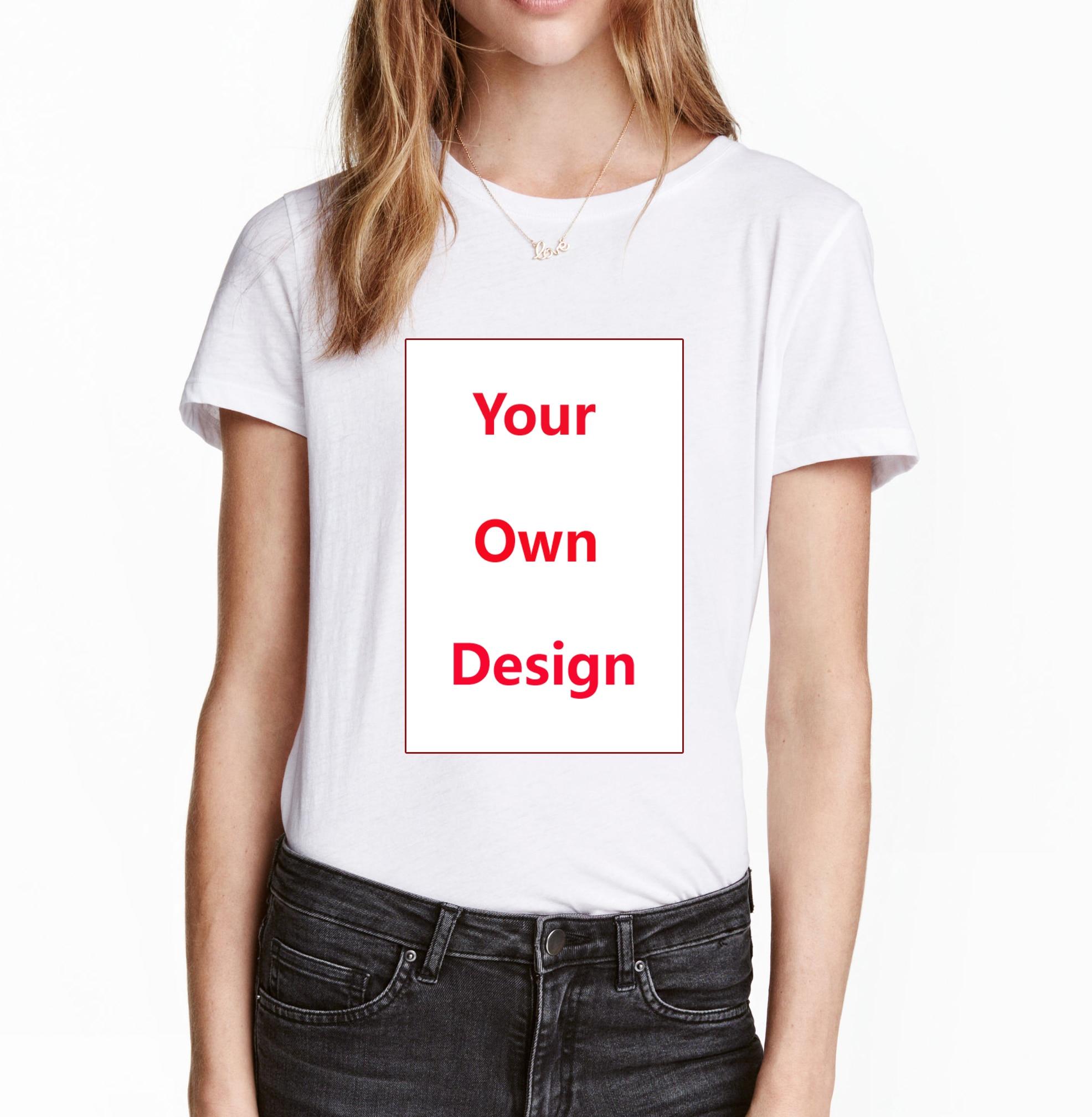 2019 индивидуальный заказ Для женщин футболка положить свой собственный дизайн и логотип высокое качество Футболки для леди индивидуальные