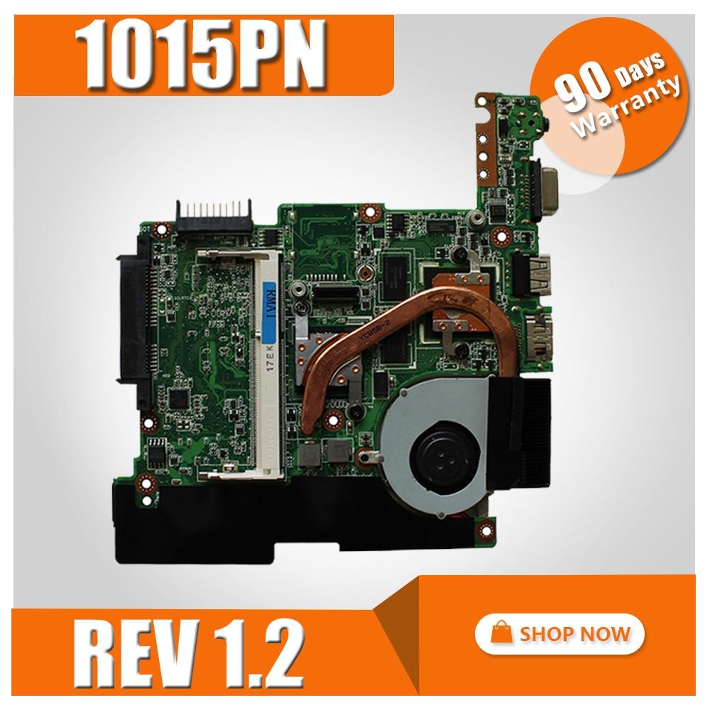 1015PN Motherboard REV 1.2 For ASUS 1015PN Laptop Motherboard 1015PN Mainboard 1015PN Motherboard Test 100% OK