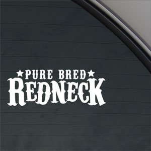 Online Shop Car Styling Pure Bred Redneck Decal Car Truck Window - Redneck window stickers for trucks