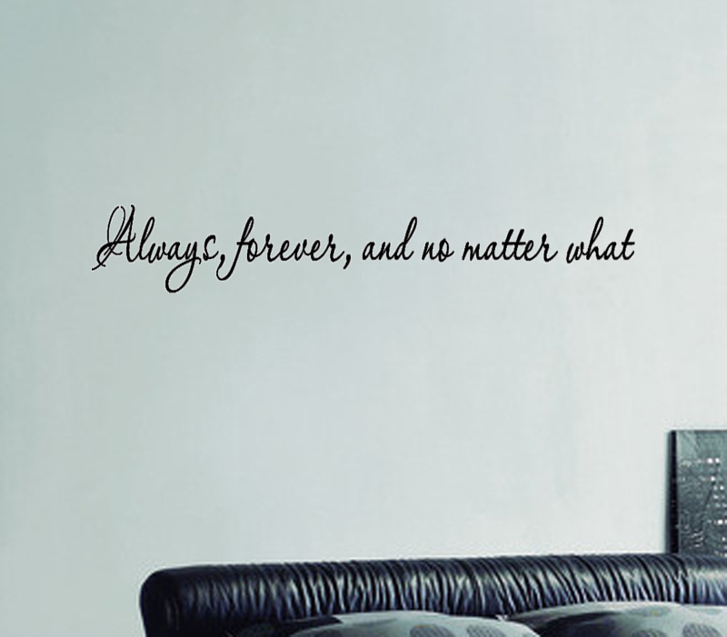 Art Letter Always Forever Love No Matter What Art Wall Sticker Decal