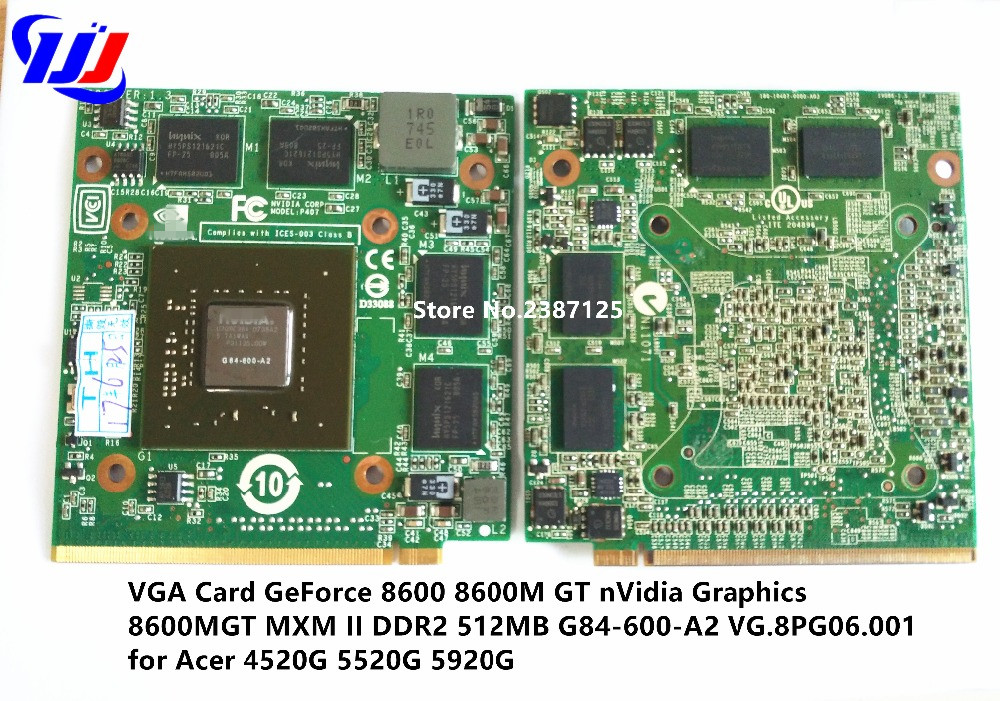 VGA Card GeForce 8600 8600M GT n V idia Graphics 8600MGT MXM II DDR2 512MB G84-600-A2 VG.8PG06.001 for A c e r 4520G 5520G 5920G цена 2017