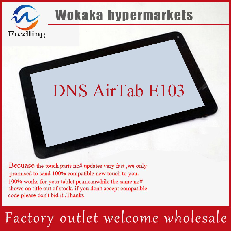 Original Touch Screen Digitizer For 10.1 inch DNS AirTab E103 Tablet Touch Panel Glass Sensor Replacement Free Shipping new for 7 85 inch dns airtab mw7851 tablet capacitive touch screen panel digitizer glass sensor replacement free shipping
