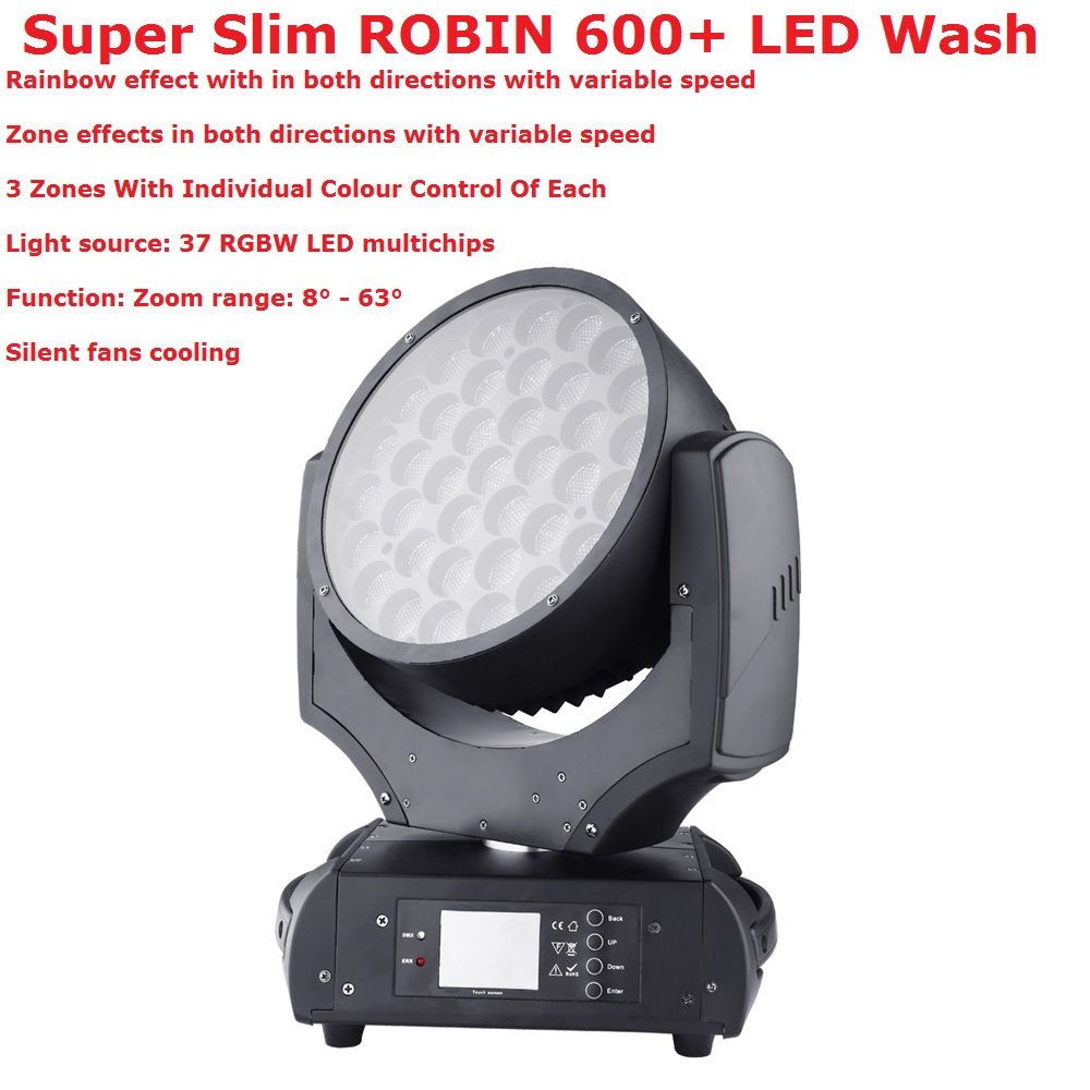 Super Slim ROBIN 600+ LED Wash 37X15W RGBW 4IN1 Professional Stage Moving Head Wash Lights 8-63 Degree Zoom DHL Shippping