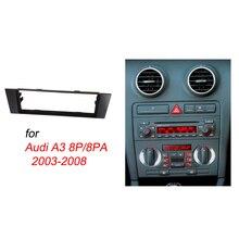 אחת דין Fascia עבור אאודי A3 8 P/8 PA רדיו CD DVD סטריאו דאש לוח הר ערכת Trim מסגרת צלחת התקנה