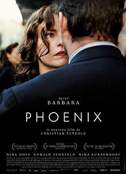 《不死鸟》2014年德国,波兰剧情电影在线观看