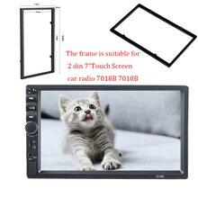 """Пластиковая рамка для универсального 2 Din HD """" сенсорный экран MP4/MP5 Автомагнитола 7010B 7018B установочные аксессуары для салона автомобиля"""
