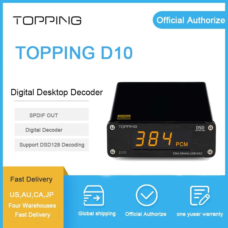 Topping D10 usb dac spdif out dac XMOS XU208 ES9018K2M decodificador OPA2134 Optical Coaxial output to rca dac audio new topping d10 usb dac optical coaxial output xmos es9018k2m opa2134 audio amplifier decoder