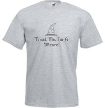 Trust Me, Im A Wizard, Adults Printed T-Shirt New T Shirts Funny Tops Tee Unisex  High free shipping