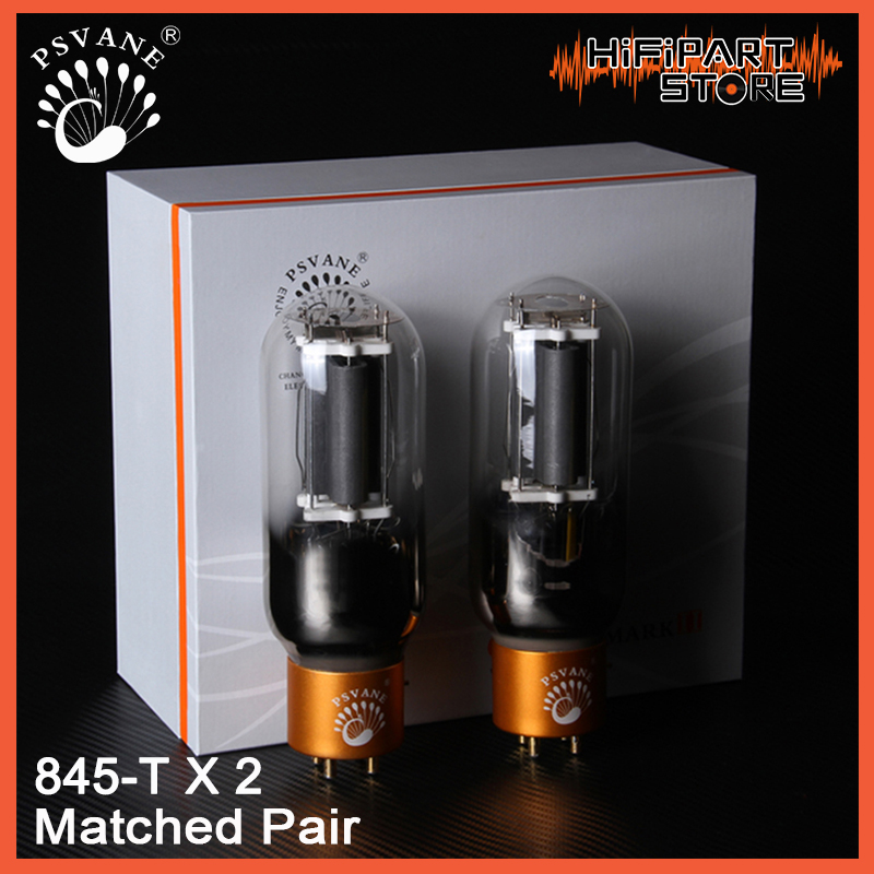 2pcs PSVANE 845 T MKII Valve Matched Pair Tube amplifier accessories Repalce Golden Voice Shuguang Fullmuisc