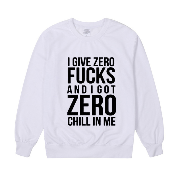 Pkorli Ariana Grande Sweatshirt I Give Zero Fucks And I Got Zero Chill In Me Women Sweatshirts Fashion Printing Hoodies Hoodie  3