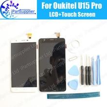 Oukitel U15 Pro Lcd scherm + Touch Screen 100% Originele Lcd Digitizer Glass Panel Vervanging Voor Oukitel U15 Pro + tools + Adhesive
