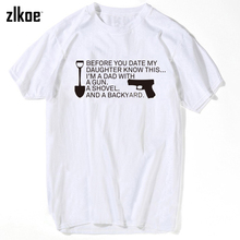 Summer T Shirts fashion Summer I'm a Dad with a gun,a Shovel and a Backyard O neck t shirt Short Sleeve women T-shirt xxxl(China)