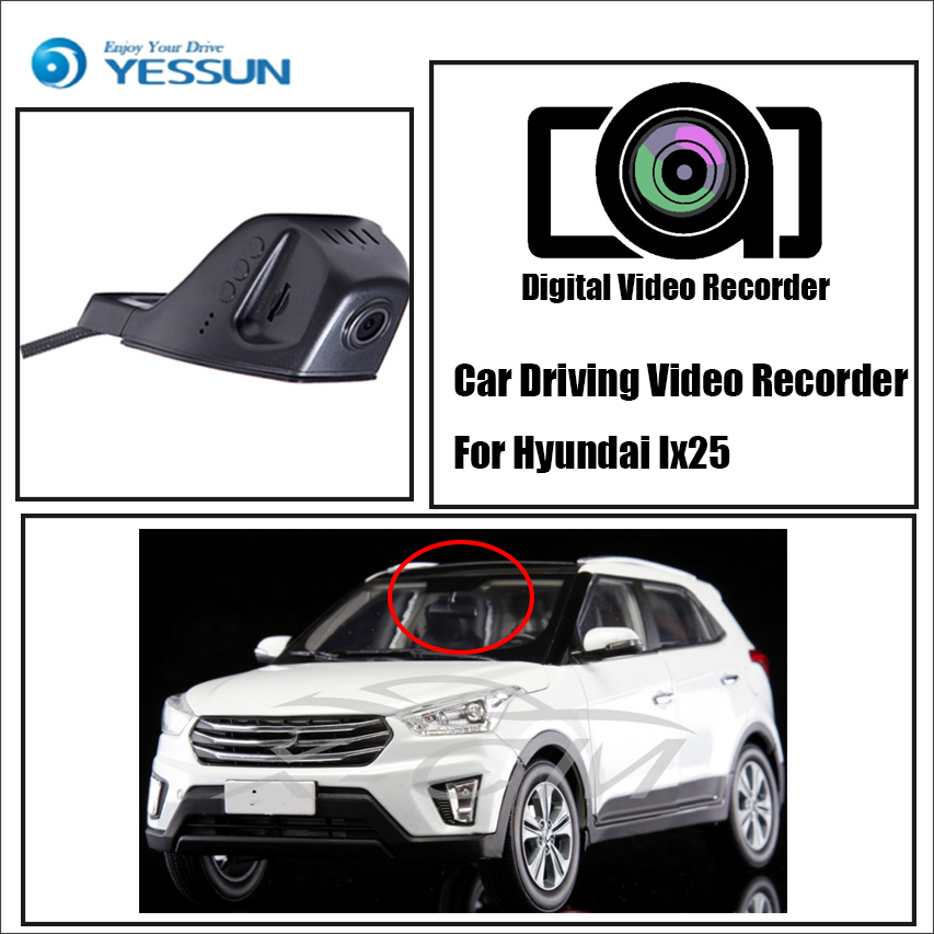 YESSUN For iPhone Android APP Control Black Box Function For Hyundai Ix25 Car Front Dash Camera CAM / DVR Driving Video Recorder for hyundai santa car driving video recorder dvr mini control app wifi camera black box registrator dash cam original style