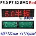 F5.0 P7.62 красный Цвет крытый SMD LED перемычки дисплей модуль 488*122 мм 64*16 пикселей hub08 порт светодиодная Реклама Экран Доска