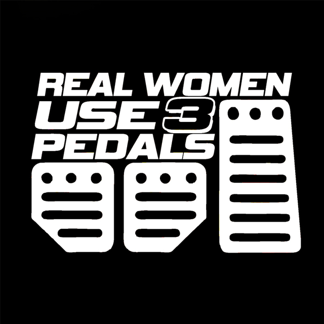 For real women use pedals sticker funny car styling jdm girl race car truck window decal