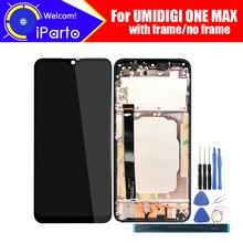 Pantalla LCD UMIDIGI ONE MAX de 6,3 pulgadas + MONTAJE DE digitalizador con pantalla táctil 100% Nuevo LCD Original + digitalizador táctil para un máximo + herramientas