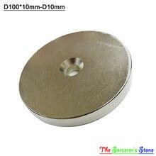 1 шт. Super Strong Dia 100 х 10 мм С отверстием 10 мм Редкоземельные Диска Магнит N52 Бесплатная доставка