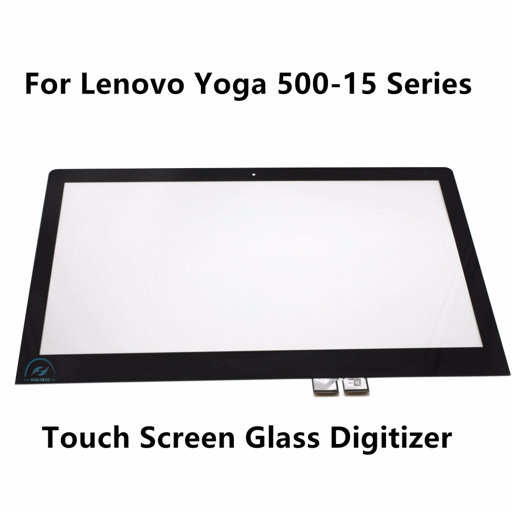 For Lenovo Yoga 500-15IBD 80N6 Yoga 500-15ISK 80R6 Yoga 500-15IHW 80N7 Touch Screen Panel Digitizer Sensor Glass Replacement 14led lcd touch screen digi assembly with bezel for lenovo 500 14ibd yoga 500 14ihw 500 14isk 80n4 80n5 80r5 1366x768 1920x1080