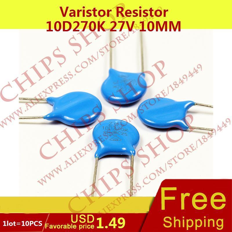 1LOT 10PCS Varistor Resistor 10D270K 27V 10MM Series10D