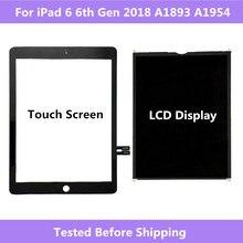 ل ipad 6 6th الجنرال 2018 A1893 A1954 محول الأرقام بشاشة تعمل بلمس لوحة/شاشة الكريستال السائل الشاشة ل ipad برو 9.7 2018 A1893 A1954