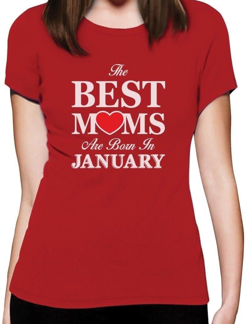 2019 Heißer Verkauf Mode Die Beste Mütter Sind Geboren In Januar-geburtstag Geschenk Für Mutter Frauen T-shirttee Hemd Durchsichtig In Sicht