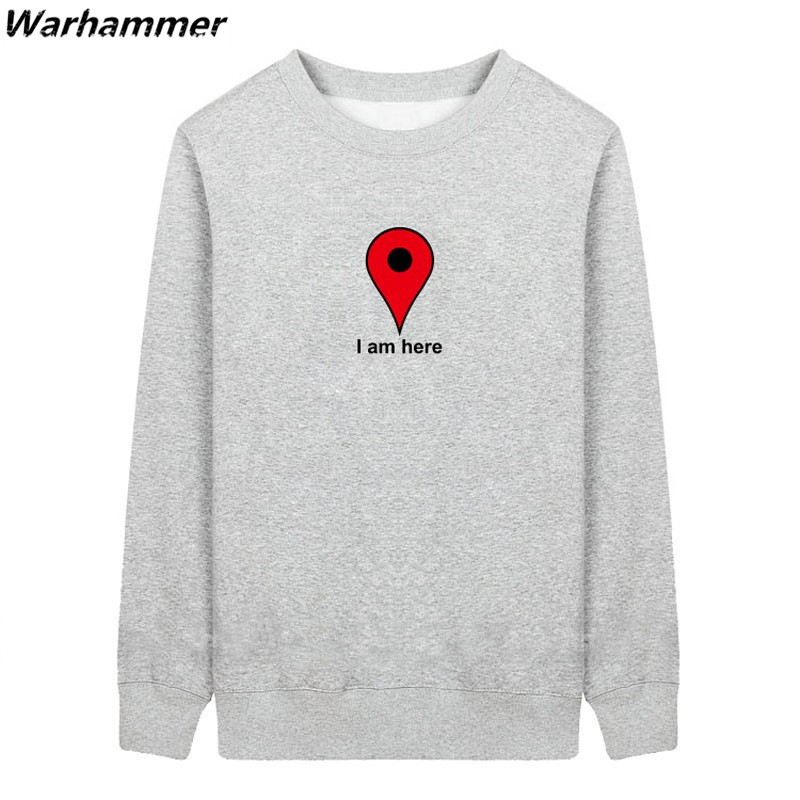 Hoodies Men Funny Im Here Google Map Long Sleeve ONeck Embroidery Autumn Fashion HoodyFl ...