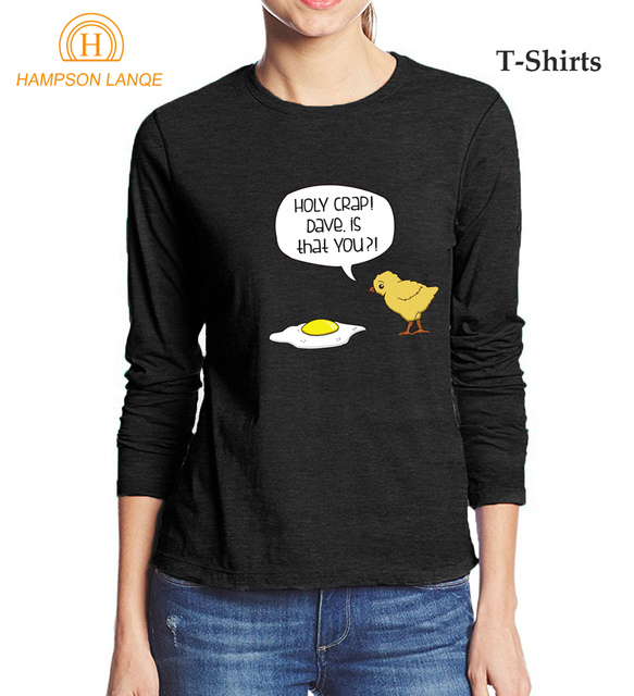44f21dbe3 Holy Crap ! Dave Is That You   Funny Chick Women T Shirt 2017 Autumn ...