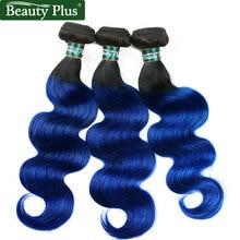 Blue Brazilian Hair Weave Bundles Beauty Plus Nonremy Dark Roots 2 Tone Human Hair Weave Ombre Brazilian Body Wave 3 Bundles tutis mimi plus 3 в 1 dark blue white rhomb