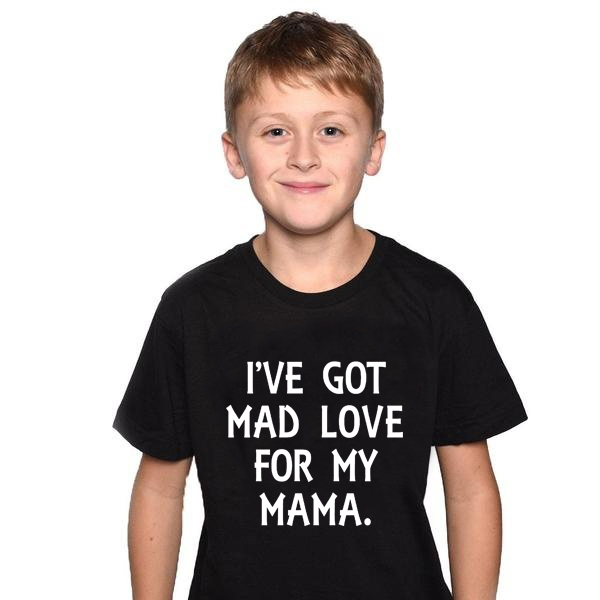 I've Got Mad Love for My Mama Kids Funny TShirt Boys Girls Fashion Quote Tee Baby Toddler Summer Shirt Mothers Day Gift image