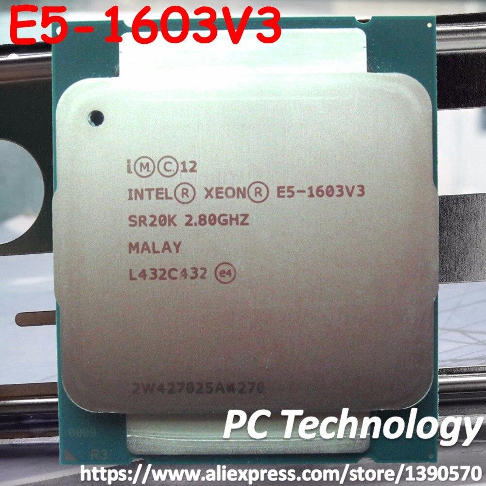 Original Intel Xeon E5 1603V3 CPU 2 8GHZ Quad Core 10MB 140W E5 1603 V3 E5