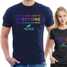 AVICII T-SHIRT Lifes a game made for EVERYONE and love is the prize TRIBUTE A29 New T Shirts Funny Tops free shipping