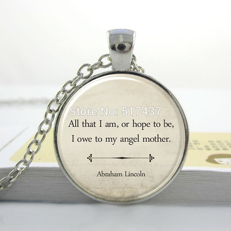 Compare prices on inspiration pendant online shoppingbuy low price inspirational quote necklaceinspirational jewelrymothers day gift abraham lincoln mom quote jewelry mozeypictures Choice Image