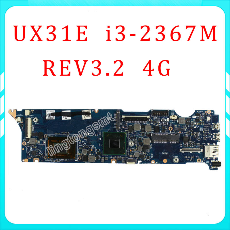 UX31E Original For ASUS motherboard UX31E REV3.2 Mainboard Processor i3-2367 4G Memory on board 100% fully tested