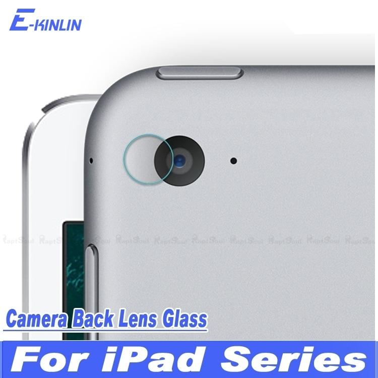 Arrière caméra lentille de protection en verre trempé Film protecteur d'écran pour iPad Mini Pro 2017 Air 1 2 3 4 5 6 12.9 9.7 7.9 10.5 pouces